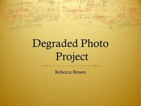 "Degraded Photo Project Rebecca Brown. First Step:  Take cardboard, write ""These are words""  Pin them to a tree  Take a photo-  Print photo off."