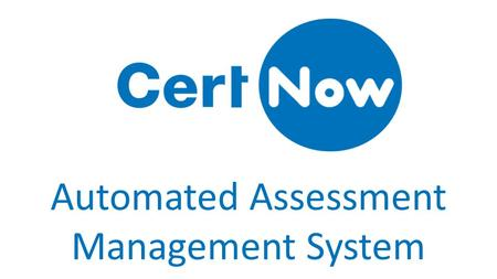 Automated Assessment Management System. The Assessment Cycle Trainee | Learner Dashboard Trainer Dashboard Employer Dashboard Verifier Dashboard Assessor.