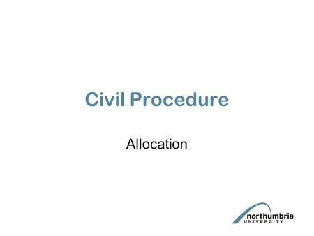 Civil Procedure Allocation. Allocation Questionnaire Form N150 PD262.2 parties should co-operate in completing the allocation questionnaire - PD26.2.3.