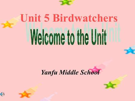 Unit 5 Birdwatchers Yanfu Middle School. 1.Where is Eddie going to? 2.What does Eddie like?