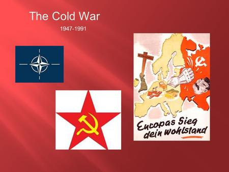 The Cold War 1947-1991. Josef Stalin was the leader of the Soviet Union after Lenin's death. Government  Soviets set up a puppet government; People do.