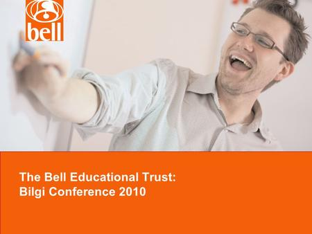 The Bell Educational Trust: Bilgi Conference 2010.