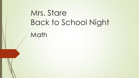 Mrs. Stare Back to School Night Math. Remind: Text messages or  s  Periods 1/3  to 81010  Periods 4/5  to 81010 