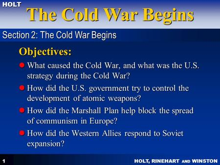 Objectives: Section 2: The Cold War Begins
