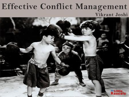 Understanding conflicts….. A situation in which someone believes that his or her own needs have been denied…… The energy that builds up when individuals.