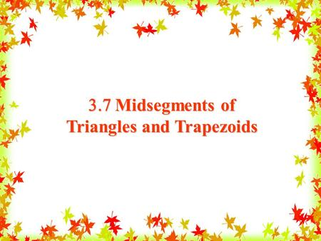 Triangles and Trapezoids