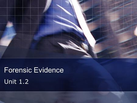Forensic Evidence Unit 1.2. What does this say… Illusions  ns/index.html  ns/index.html.