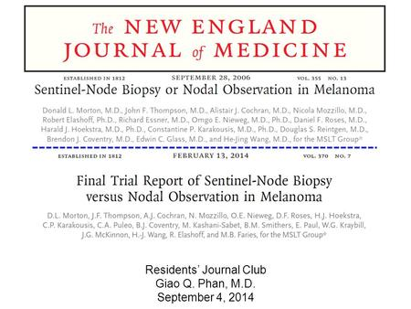 Residents' Journal Club Giao Q. Phan, M.D. September 4, 2014.