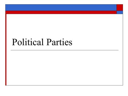 to what extent do political parties Teacher's edition with political parties  to what extent can  what recurring themes or issues define the parties can you break america's political.