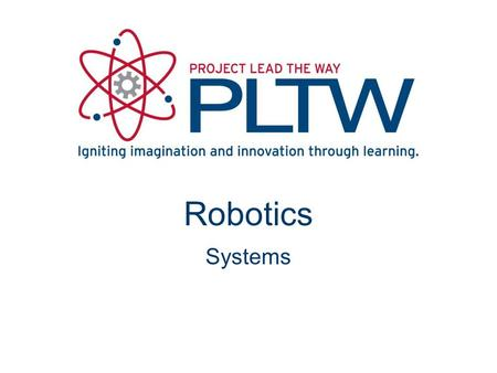 Robotics Systems Robotics CIM Introduction to Automation