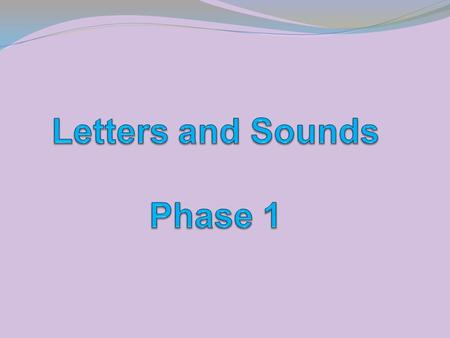Six phase teaching programme. Seven aspects 1 Environmental sounds 2 Instrumental sounds 3 Body percussion 4 Rhythm and rhyme 5 Alliteration 6 Voice.
