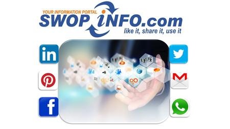 What is Swopinfo.com Created as an information portal For the sharing of information Supports PowerPoint presentations PDF File and video Create a password.