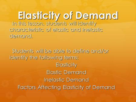 elastic and inelastic demand essay