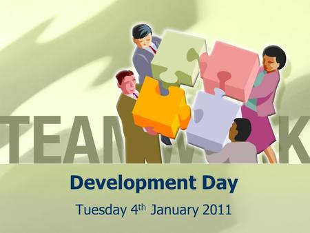 Development Day Tuesday 4 th January 2011. Time:Content:Room:Delivered by: 8:30amCoffeeThe Toast 9:00am ILPs, PDPs and Tutorial – Target Setting Debbie,
