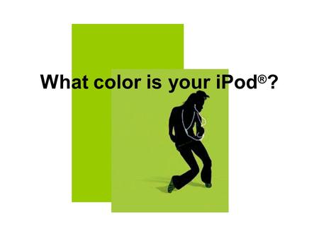 What color is your iPod ® ?. A collaborative communications project between two countries, two schools… …Real students.