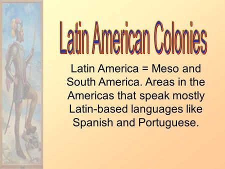 Latin American Colonies