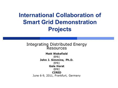 International Collaboration of Smart Grid Demonstration Projects