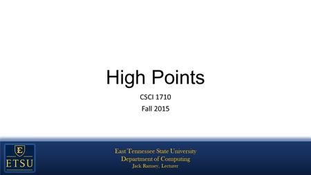 High Points CSCI 1710 Fall 2015. The Internet Packet switching Arpanet Cold War.