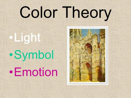 Color Theory Light Symbol Emotion.