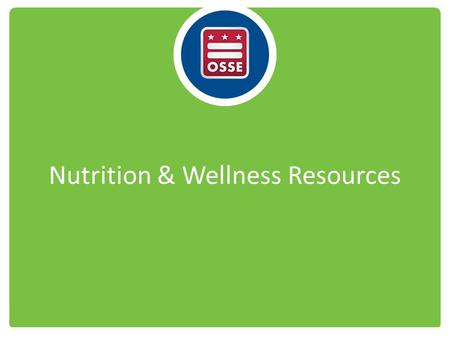 Nutrition & Wellness Resources. View and download at:  and-wellness-tips-young-children- provider-handbook-child-and-adult-care-