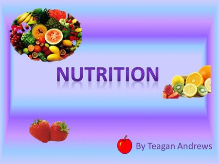 By Teagan Andrews. Carbohydrates Main source of energy from food Types: - Simple ( simple sugars) - Complex ( starches) Food: candy, fruit, dairy, grains,