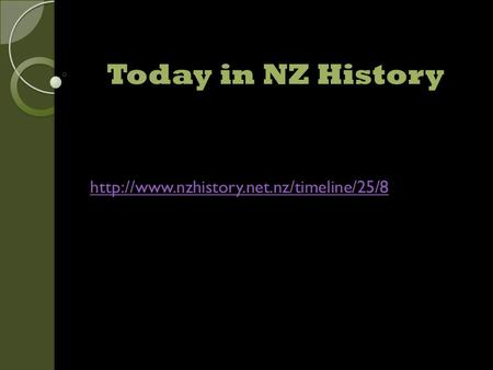 Today in NZ History
