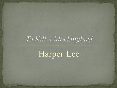 Harper Lee.  The story is narrated by Jean Louise Finch (Scout)  Simon Finch (a fur trader/apothecary) escaped religious persecution in England to build.
