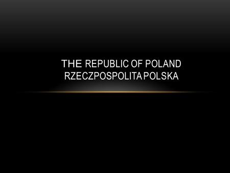 THE REPUBLIC OF POLAND RZECZPOSPOLITA POLSKA. THE FLAG AND THE EMBLEM.