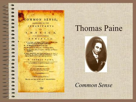 essay on common sense and the declaration of independence Why was thomas paine's essay common sense significant to american independence the ideas in the essay inspired the continental congress to.