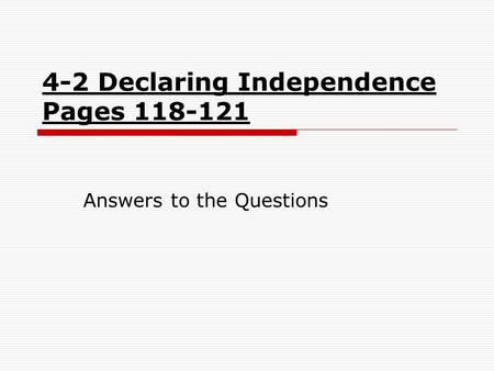 4-2 Declaring Independence Pages