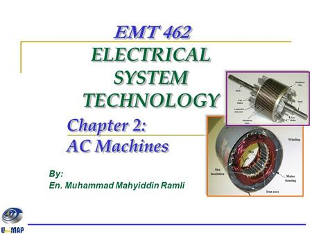 EMT 462 ELECTRICAL SYSTEM TECHNOLOGY