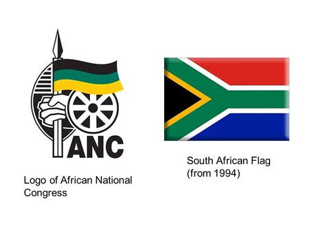 South African Flag (from 1994) Logo of African National Congress.