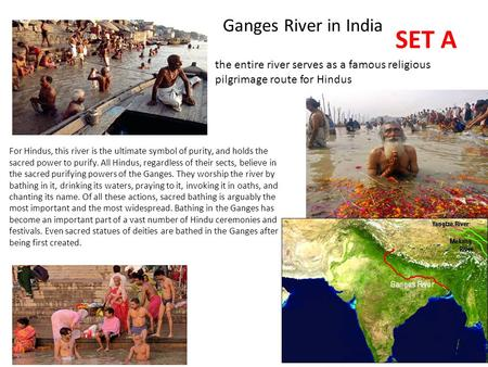 the religious significance of the ganges river to the hindus Narendra modi obviously sees the clean-up of the ganges as an urgent national priority, something on which he has staked his reputation as a modernizer but how can he convince indians of the importance of eradicating pollution, given that their view of the river is so steeped in religious belief, regardless.