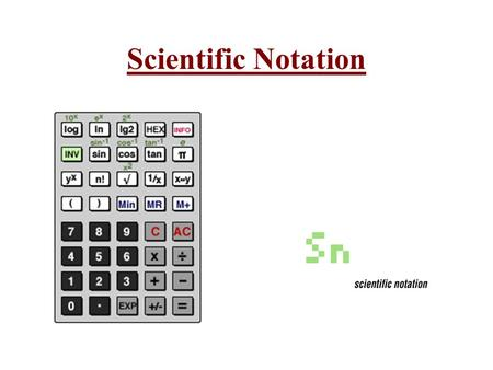 Scientific Notation. 3 Scientific notation is a way of expressing very large or very small numbers which are awkward to say and write.