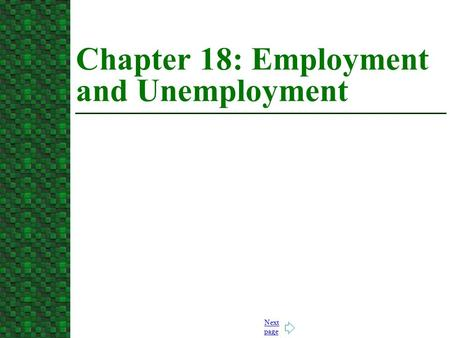 Next page Chapter 18: Employment and Unemployment.