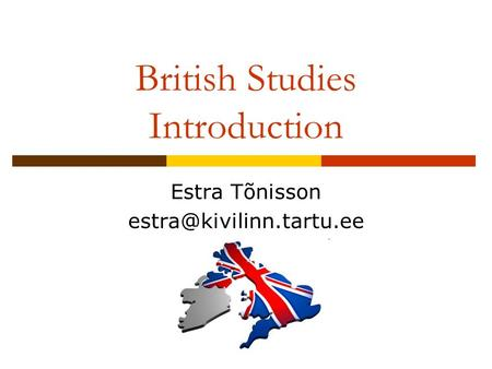 British Studies Introduction