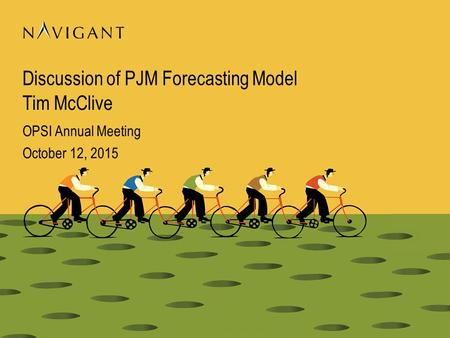 Discussion of PJM Forecasting Model Tim McClive OPSI Annual Meeting October 12, 2015.