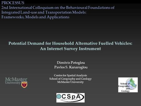 PROCESSUS 2nd International Colloquium on the Behavioural Foundations of Integrated Land-use and Transportation Models: Frameworks, Models and Applications.