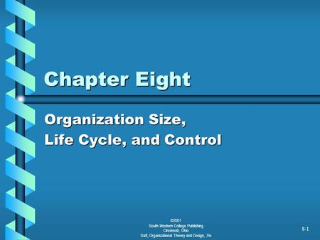 Organization Size, Life Cycle, and Control