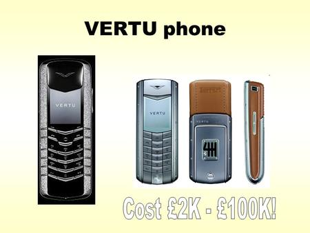 VERTU phone. MARKETING MIX PRODUCTPRICE PROMOTION PLACE P P PP.