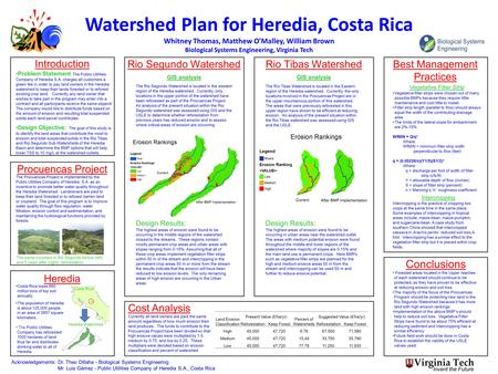 Watershed Plan for Heredia, Costa Rica Whitney Thomas, Matthew O'Malley, William Brown Biological Systems Engineering, Virginia Tech Rio Tibas Watershed.