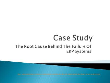 The Root Cause Behind The Failure Of ERP Systems