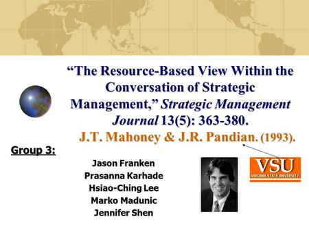 """The Resource-Based View Within the Conversation of Strategic Management,"" Strategic Management Journal 13(5): 363-380. J.T. Mahoney & J.R. Pandian. (1993)."