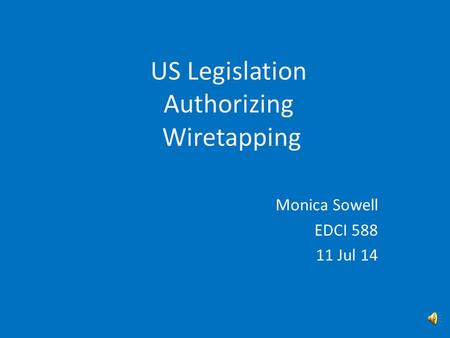 Monica Sowell EDCI 588 11 Jul 14. Content Vocabulary History Current Legislation USA PATRIOT Act Resources.