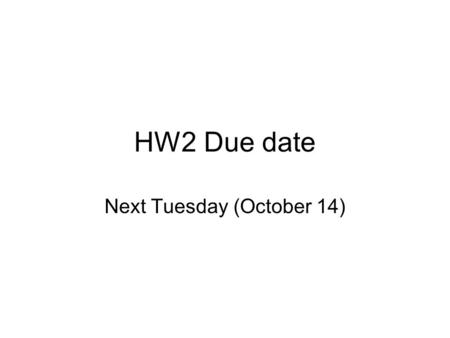 HW2 Due date Next Tuesday (October 14). Lecture Objectives: Unsteady-state heat transfer - conduction Solve unsteady state heat transfer equation for.