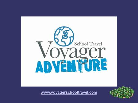 Www.voyagerschooltravel.com. WHO ARE WE? ➲ Voyager School Travel Adventure & Educational tours Europe & Worldwide ➲ In 2012 – over 20,000 pupils & teachers.