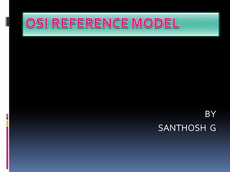 BY SANTHOSH G. What is Networking Network Requirements What is Topology Types of Topologies.