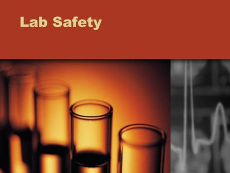 Lab Safety. 1.List 3 unsafe activities shown in the illustration and explain why each is unsafe. 2. List 3 correct lab procedures depicted in the illustration.