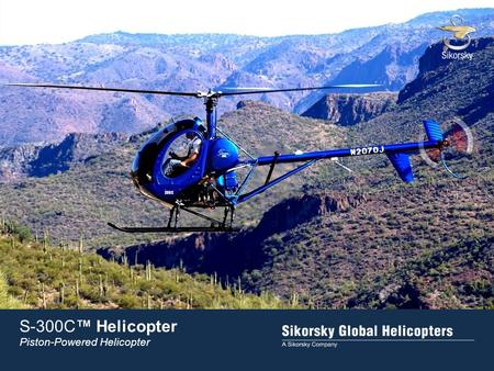 S-300C™ Helicopter Piston-Powered Helicopter.