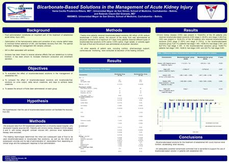 Bicarbonate-Based Solutions in the Management of Acute Kidney Injury Vania Cecilia Prudencio-Ribera, MD 1 ; Universidad Mayor de San Simón, School of Medicine,